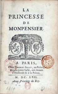 Page de titre de la première nouvelle galante de Madame de La Fayette, La Princesse de Montpelnsier, publiée en 1662 et au programme du baccalauréat en 2017